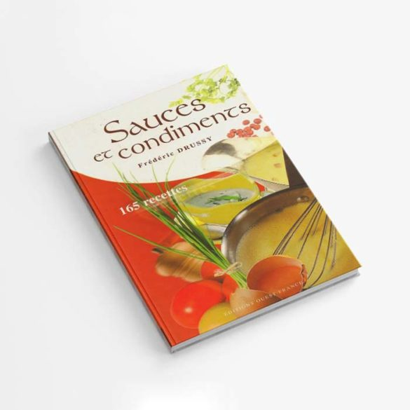 Édition Sauces et condiments - Frederic Jaunault MOF Primeur Fruits Legumes