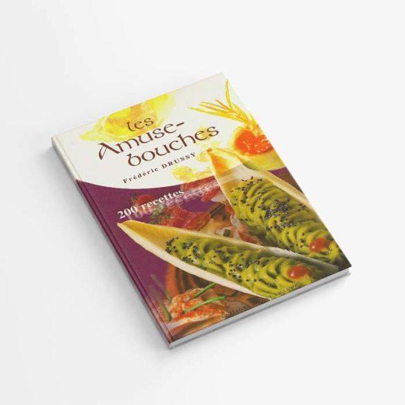 Édition Les Amuse-bouches - Frederic Jaunault MOF Primeur Fruits Legumes